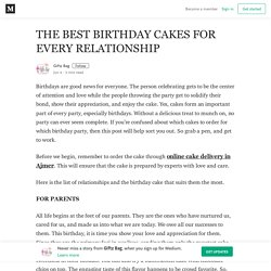 THE BEST BIRTHDAY CAKES FOR EVERY RELATIONSHIP – Giftz Bag
