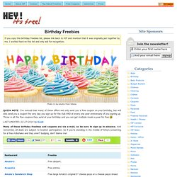 Birthday Freebies - Hey, It's Free!