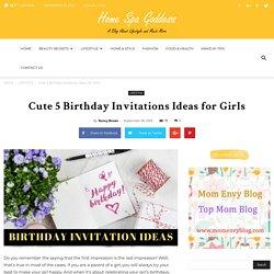 Cute 5 Birthday Invitations Ideas for Girls