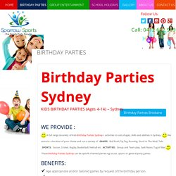 Celebrate Kids Birthday Party in Sydney - Sparrowsports.com.au