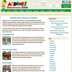 Birthday Party Themes for Toddlers