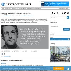 Happy birthday Edward Snowden