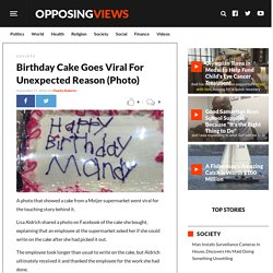 Birthday Cake Goes Viral For Unexpected Reason (Photo)