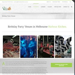The Premium Birthday Party Venues in Melbourne