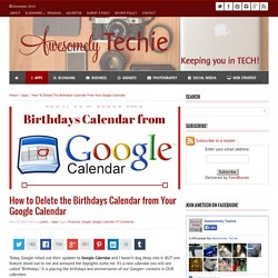 How to Delete the Birthdays Calendar from Your Google Calendar