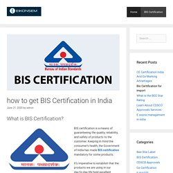 how to get bis certification in india