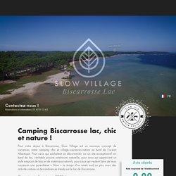 Location vacances camping à Biscarrosse lac, Landes