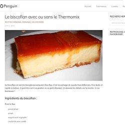 » Le biscoflan avec ou sans le Thermomix