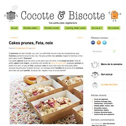 Cakes prunes, Feta, noix