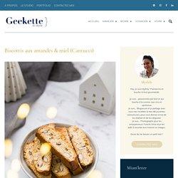 Biscottis amandes & miel (Cantucci)