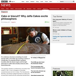 Cake or biscuit? Why Jaffa Cakes excite philosophers