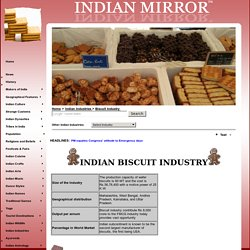 Biscuit Industry, Indian Biscuit Industry, Biscuit Industry in India, Biscuit Industry India