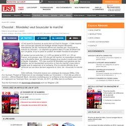 Chocolat : Mondelez veut bousculer le marché - Biscuiterie, Confiserie, Petit Déjeuner