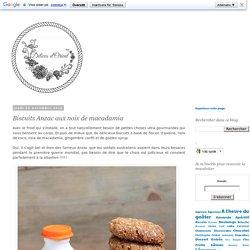 Délices d'Orient: Biscuits Anzac aux noix de macadamia