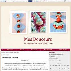 Biscuits Au Citron & au Basilic - Mes Douceurs