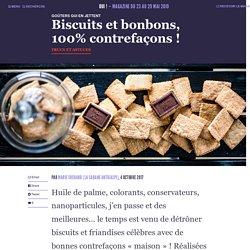 Biscuits et bonbons, 100% contrefaçons!