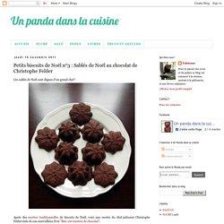Petits biscuits de Noël n°3 : Sablés de Noël au chocolat de Christophe Felder