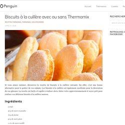 » Biscuits à la cuillère avec ou sans Thermomix