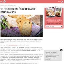 15 biscuits salés gourmands faits maison