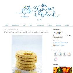 Offelle di Parona : biscuits sablés italiens (cadeaux gourmands)