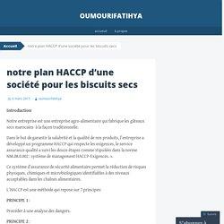 notre plan HACCP d'une société pour les biscuits secs