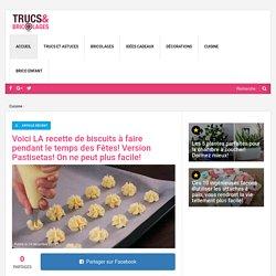 Voici LA recette de biscuits à faire pendant le temps des Fêtes! Version Pastisetas! On ne peut plus facile! - Cuisine - Trucs et Bricolages