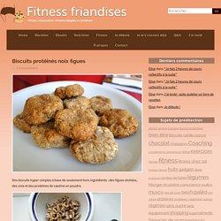 Biscuits protéinés noix figues