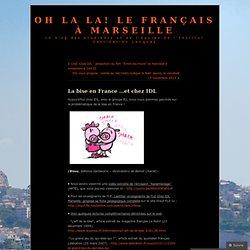 Oh la la! Le français à Marseille