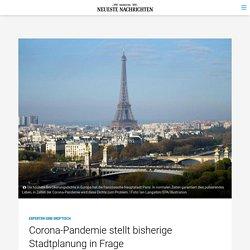 Corona-Pandemie stellt bisherige Stadtplanung in Frage