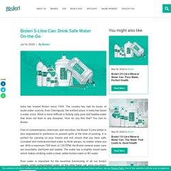 Bisleri 5-Litre Can: Drink Safe Water On-the-Go