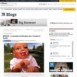 BISOUS – La poupée handicapée qui a choqué la Suède
