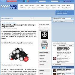 PAPERBLOG 09/10/12 Bisphénol A : les dangers du principe de précaution