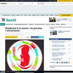Bisphénol A et cancer : les preuves s'accumulent