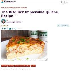 The Bisquick Impossible Quiche Recipe
