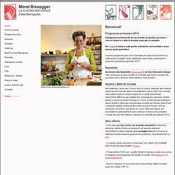Meret Bissegger - LA CUCINA NATURALE - Home