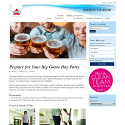 BISSELL UK BLOG » Prepare for Your Big Game Day Party - BISSELL UK BLOG