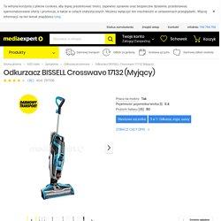 BISSELL Crosswave 17132 (Myjący) Odkurzacz - ceny i opinie w Media Expert