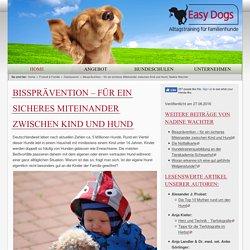 Easy Dogs / Bissprävention – für ein sicheres Miteinander zwischen Kind und Hund, Nadine Wachter