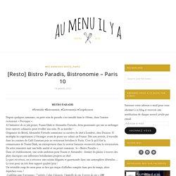 [Resto] Bistro Paradis, Bistronomie – Paris 10