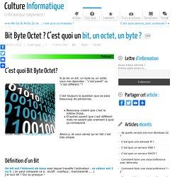 Bit Byte Octet ? C'est quoi un bit, un octet ou un byte ?