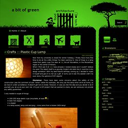 A bit of green :: Crafts :: Plastic Cup Lamp
