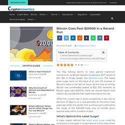 Bitcoin Goes Past $20000 in a Record Run - Breaking News