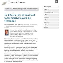 Le bitcoin (4) : ce qu'il faut (absolument) savoir de technique