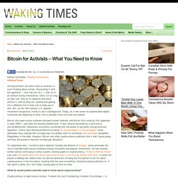Bitcoin for Activists - What You Need to Know