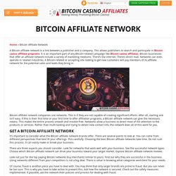 Bitcoin Affiliate Network — Chose the Right One for You