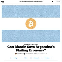 Can Bitcoin Save Argentina's Flailing Economy?