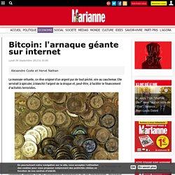 Bitcoin: l'arnaque géante sur internet