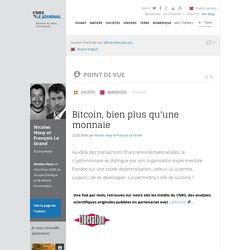 Bitcoin, bien plus qu'une monnaie