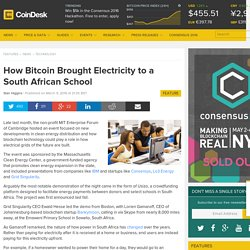 How Bitcoin Brought Electricity to a South African School