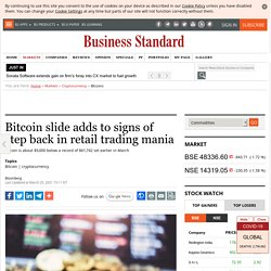 Bitcoin slide adds to signs of step back in retail trading mania